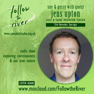 Interview with Inner Light and Sound Meditation Teacher Jens Upton